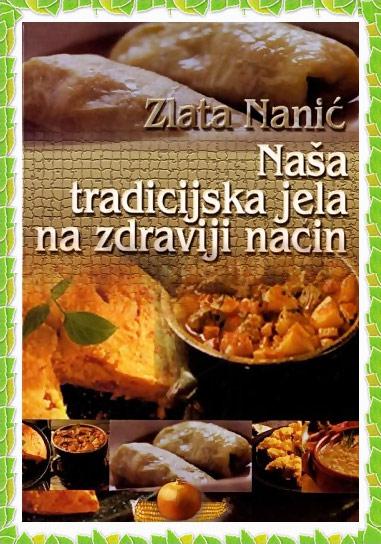 Naša tradicijska jela na zdraviji način
